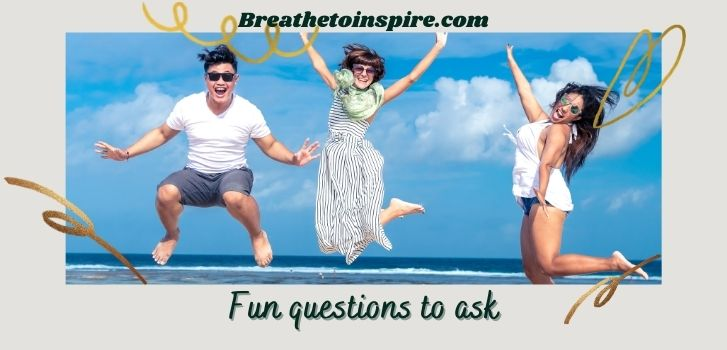 Fun-questions-to-ask