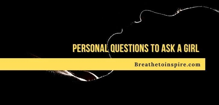 personal-questions-to-ask-a-girl