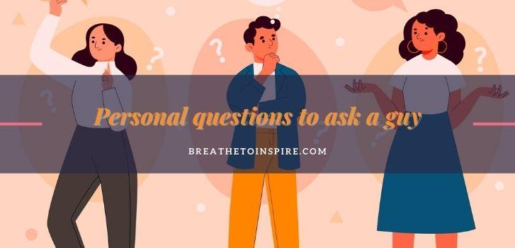 personal-questions-to-ask-a-guy