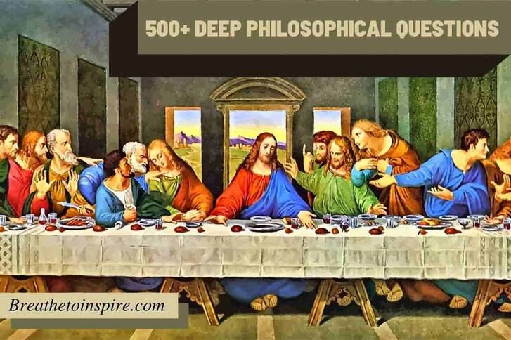 Religion spirituality god self consciousness philosophical questions 500+ Philosophical questions (Deep, dumb, funny, kids, thought-provoking) that inspire you today