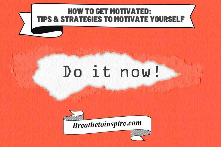 How to get motivated: Guide to motivate yourself everyday