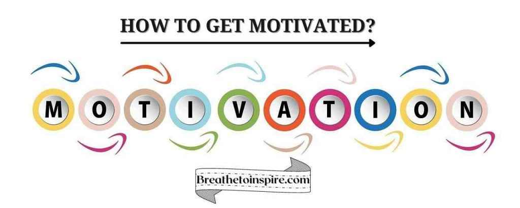 how-to-get-motivated