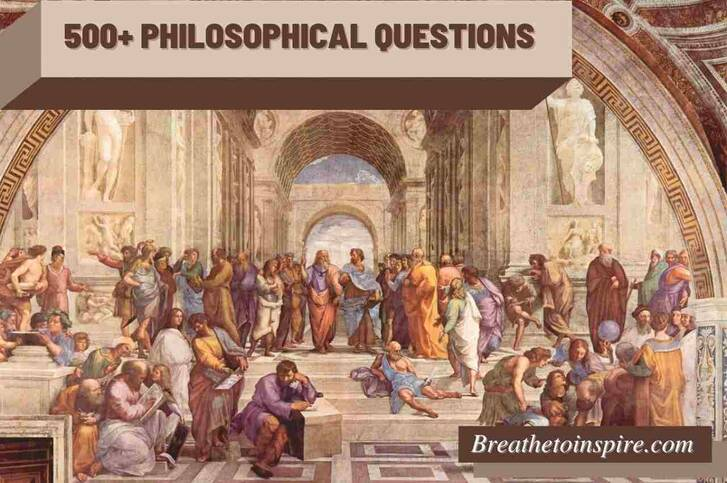 500+ Philosophical questions (Deep, dumb, funny, life, love & 50 list of topics)