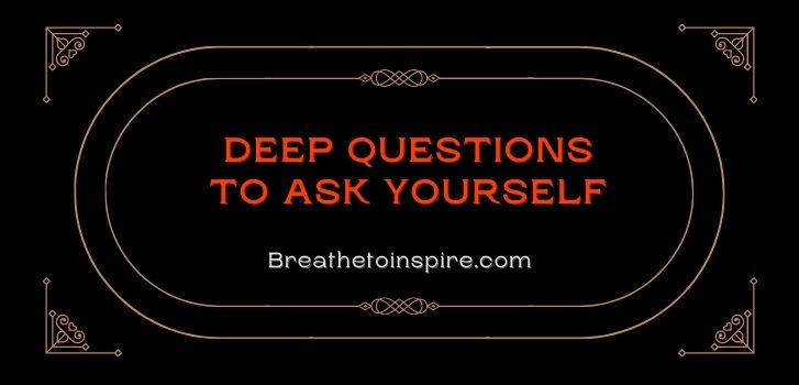 deep-questions-to-ask-yourself