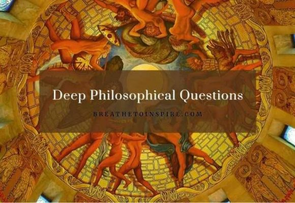 150+ Deep philosophical Questions