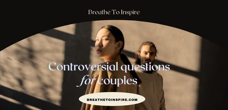 Controversial-Questions-for-couples