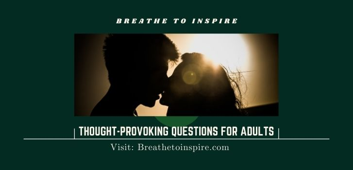 Thought-provoking-questions-for-adults