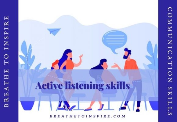 10 Steps guide to improve your active listening skills for effective communication