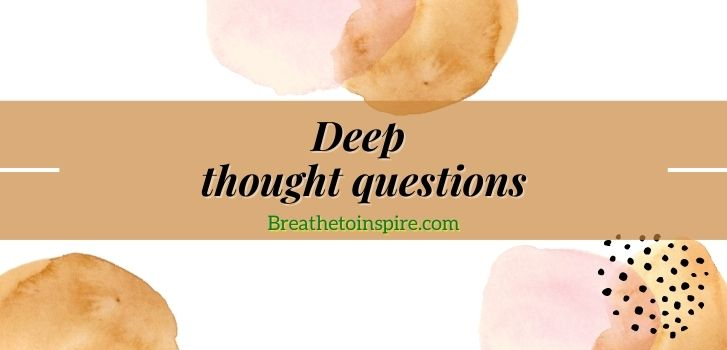 deep-thought-questions