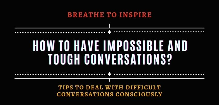 how-to-have-difficult-conversations