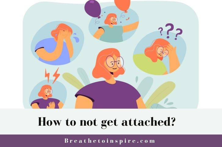 how-to-stop-being-emotionally-attached-to-someone