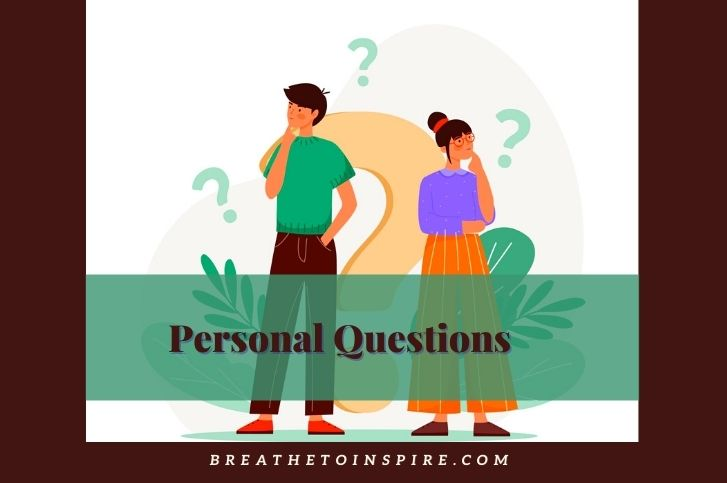 250 Personal Questions To Ask for deep and meaningful conversation