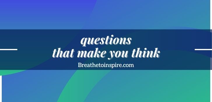 questions-that-make-you-think