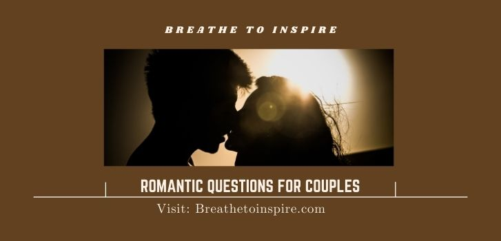 romantic questions for couples 200+ Questions for couples (Build long-lasting deep relationship)