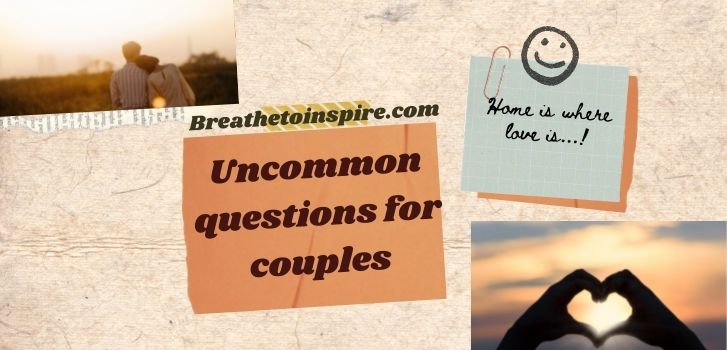 uncommon-questions-for-couples