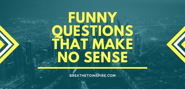 Funny-questions-that-make-no-sense