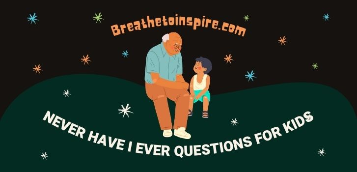 Never-have-I-ever-questions-for-kids
