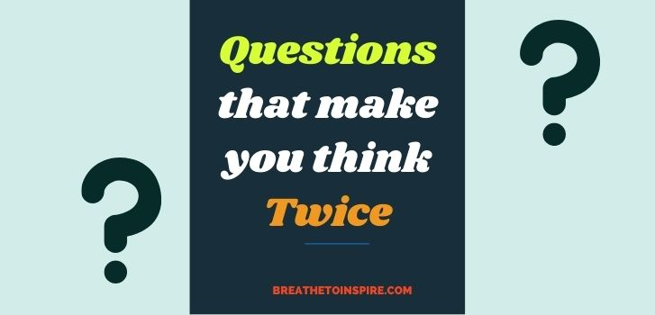 Questions-that-make-you-think-twice