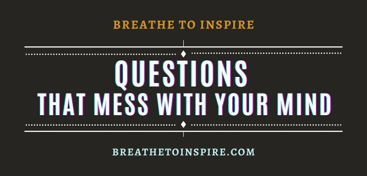 Questions-that-mess-with-your-mind