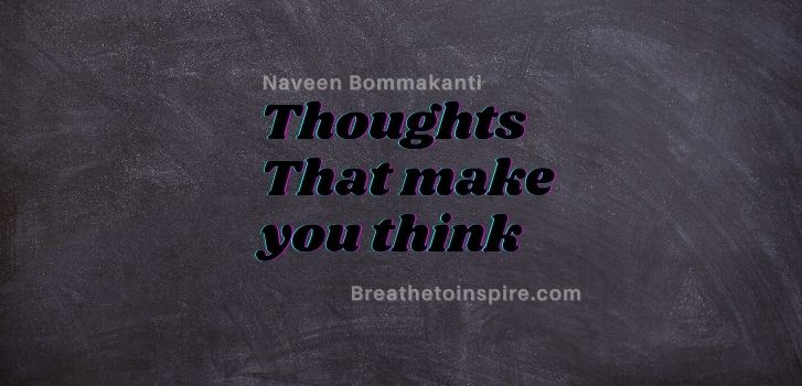 Thoughts-that-make-you-think