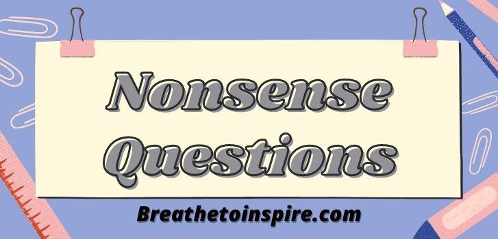nonsense-questions