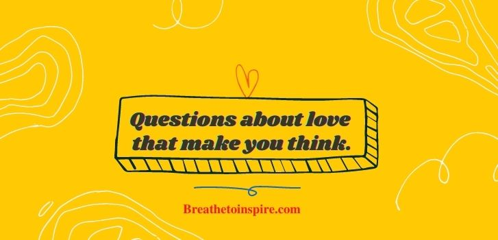 questions-about-love-that-make-you-think