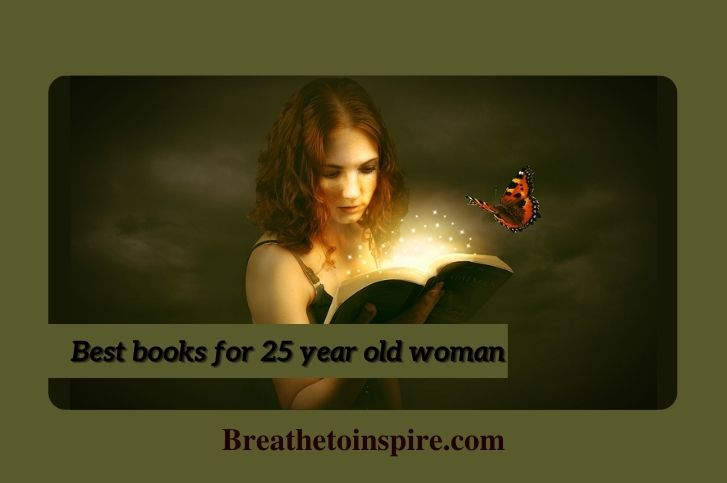 Best books for 25 year old woman (2021)
