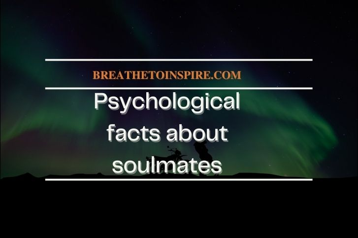 13 Psychological facts about soulmates (Research-based)