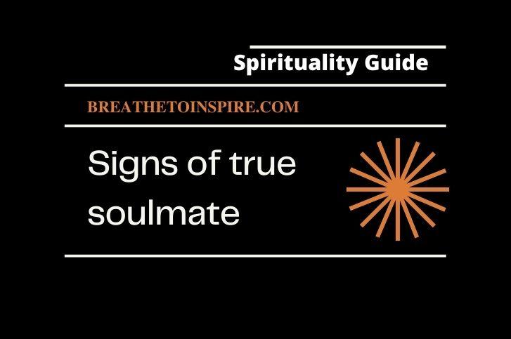 12 Signs of true soulmate