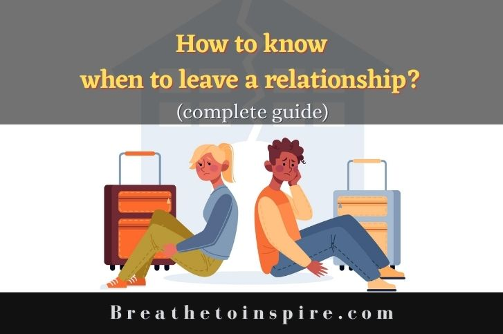 when-to-leave-a-relationship